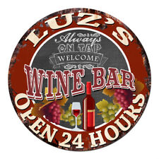 CWWB-0350 LUZ'S WINE BAR OPEN 24 HOURS Chic Tin Sign Decor Gift Ideas