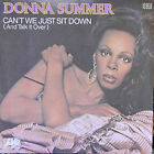 """Vinyle 45T Donna Summer """"Can't we just sit down"""""""