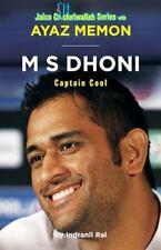 M S Dhoni : Captain Cool: By Memon, Ayaz Rai, Indranil Rai, Indranil