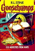 Egg Monsters from Mars (Goosebumps #42) by R. L. Stine