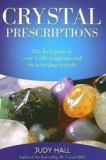 Crystal Prescriptions by Judy H. Hall (Paperback, 2005)