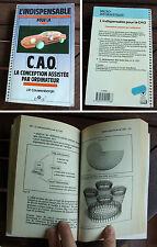 Livre : L'indispensable pour la CAO JP Couwenbergh ed. MARABOUT 1991