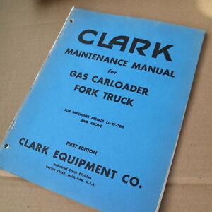 CLARK Gas Carloader Forklift Maintenance Service Shop Manual book repair owner