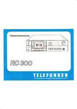 Bedienungsanleitung-Operating Instructions für Telefunken RC 300