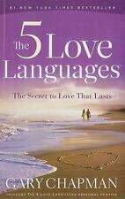 The 5 Love Languages : The Secret to Love That Lasts by Gary Chapman (2010, Paperback, Large Type)