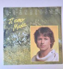 """G.G. Anderson - Ti amo und  Maria - 7"""" Singel Schallplatte Vinyl"""