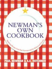 Newman's Own Cookbook: Sparkling Recipes from Paul Newman and His Hollywood...