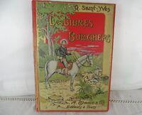 LES LIBRES BURGHERS DE G. SAINT YVES EDITEUR ALFRED MAME 1901