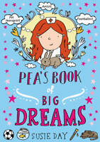 Pea's Book of Big Dreams, Day, Susie, New