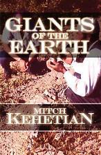 NEW Giants of the Earth by Mitch Kehetian