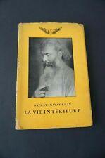 Soufisme La vie intérieure de Hazrat Inayat Khan première édition  rare !