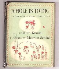 A HOLE IS TO DIG  Ruth Krauss  pic cov  Ex   Maurice Sendak illust.  1952   1st