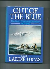 Out Of The Blue : The Role of Luck in Air Warfare 1917-1966. 1st ed. 1985 H/Back