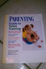 Toilet Training by Parenting Magazine Staff and Anne Krueger (2001, Paperback)