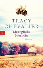 Die englische Freundin von Tracy Chevalier (2015, Taschenbuch)