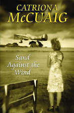 Catriona McCuaig, Sand Against the Wind, Very Good Book