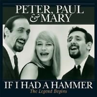 PAUL & MARY PETER - IF I HAD A HAMMER-THE LEGEND BEGI  VINYL LP NEW!