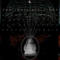 Keefus Ciancia Jay Bellerose T Bone Burnett - The Invisible Light: Acoustic S...