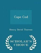Cape Cod - Scholar's Choice Edition by Thoreau, Henry David -Paperback