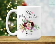 Best Mother In Law Ever Coffee Mug Gift For Mother In Law Mother In Law Cup Gift