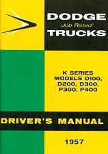 1957 57 DODGE TRUCK OWNER'S MANUAL MODELS D100, D200, D300, P300, P400