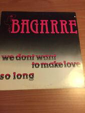 """12"""" MIX BAGARRE WE DON'T WANT TO MAKE LOVE SO LONG BTL 84501  VG/VG+ ITALY PS 84"""