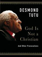 God Is Not a Christian: And Other Provocations-ExLibrary