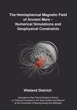 WIELAND DIETRICH - THE HEMISPHERICAL MAGNETIC FIELD OF ANCIENT MARS