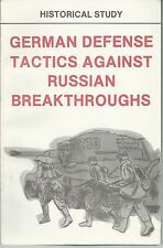 German Defense Tactics Against Russian Breakthroughs (WWII) (CMH Publication)