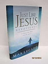 Just Like Jesus Devotional by Max Lucado