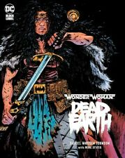 Wonder Woman : Dead Earth, Hardcover by Johnson, Daniel Warren; Spicer, Mike .