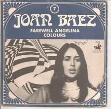 "45 TOURS / 7"" SINGLE--JOAN BAEZ VOL 7--FAREWELL ANGELINA / COLOURS"