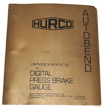 Hurco Autobend S-4 Digital Press Brake Gauge Operation Maintenance & Part Manual