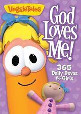God Loves Me! : 365 Daily Devos for Girls by Veggie Tales/ C. Freeman