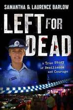 LEFT FOR DEAD BY SAMANTHA AND LAURENCE BARLOW, NEW, FREE SHIPPING WITH TRACKING