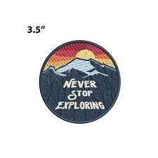 Never Stop Exploring - Mountain Embroidered Patch Iron-on/Sew-on Nature Applique