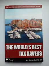 The World's Best Tax Havens: How to Cut Your Taxes ...by Lee Hadnum (2010)