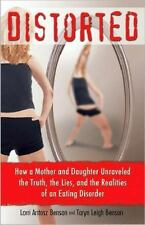 Distorted: How a Mother and Daughter Unraveled the Truth, the Lies, and the Real