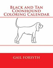 Black And Tan Coonhound Coloring Calendar