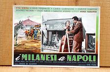 I MILANESI A NAPOLI fotobusta poster Eva Nova Ugo Tognazzi Campanini Ricami I54