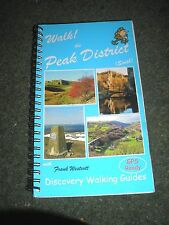 WALK THE PEAK DISTRICT (SOUTH) 2006 1ST EDITION GPS READY 160 PAGES