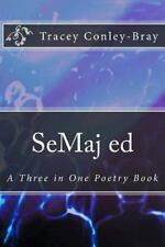 Se Maj Ed : A Three in One Poetry Book by Tracey Cpnley-Bray (2013, Paperback)