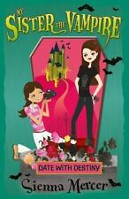 Date with Destiny (My Sister the Vampire), Mercer, Sienna, New Books