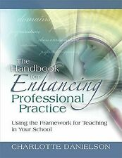 Professional Development: The Handbook for Enhancing Professional Practice :...