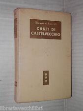 CANTI DI CASTELVECCHIO Giovanni Pascoli Mondadori Biblioteca Moderna 1953 libro