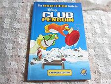 Disney The Awesome Official Guide to Club Penguin, Updated Expanded Edition