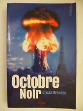 Octobre Noir -Ulysse Brandon -Roman éditions GiGa. policier
