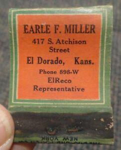 1930s El Dorado Kansas Elreco Refining Co matchbook Earle Miller 417 S. Atchison