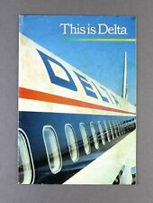 DELTA AIRLINES VINTAGE AIRLINE BROCHURE THIS IS DELTA 1986