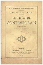 SAINT-VICTOR Paul de - LE THEATRE CONTEMPORAIN - AUGIER - ALEXANDRE DUMAS - 1889